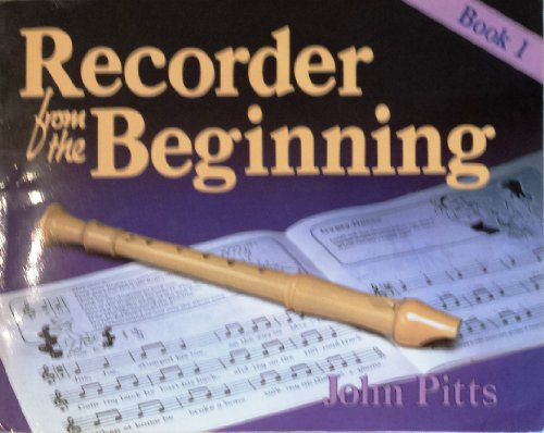 Recorder from the Beginning By John Pitts