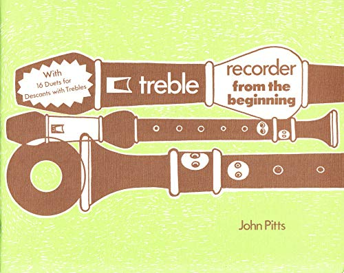 Treble Recorder from the Beginning By John Pitts