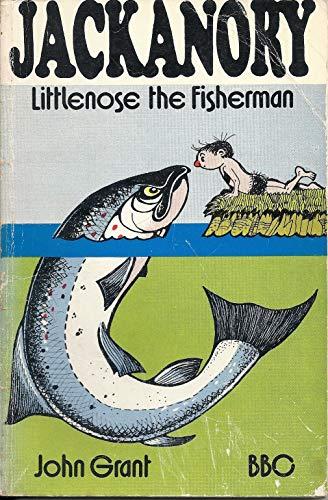 Littlenose (Jackanory Story Books) By John Grant