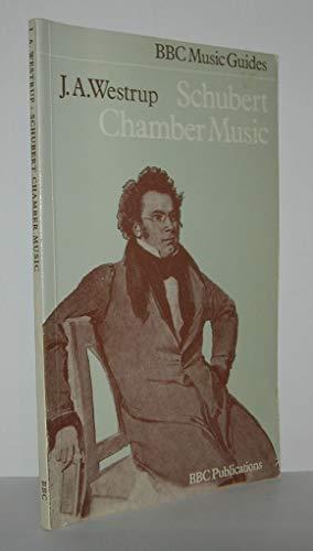 Schubert Chamber Music By Sir Jack Westrup