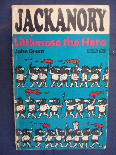 Littlenose the Hero By John Grant