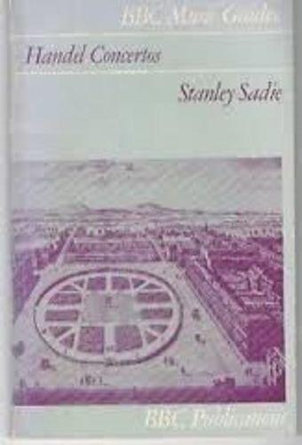 Handel Concertos By Stanley Sadie