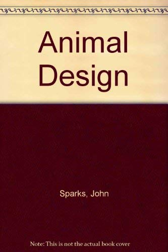Animal Design By John Sparks