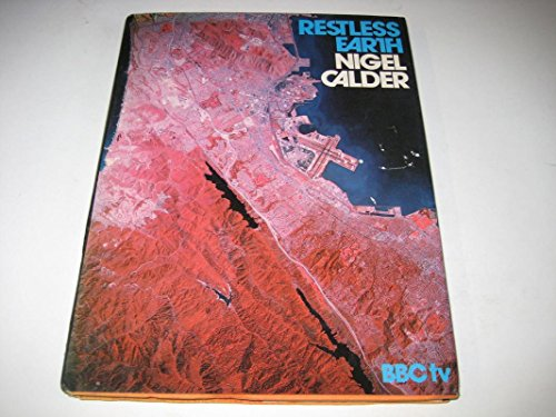 Restless Earth By Nigel Calder