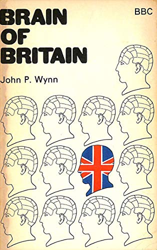 Brain of Britain By Edited by John P. Wynn