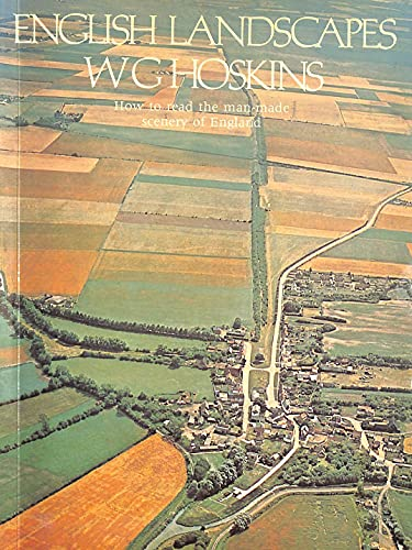 English Landscapes By W. G. Hoskins