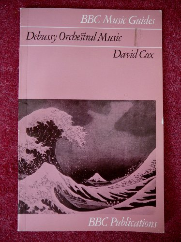 Debussy Orchestral Music By David Cox