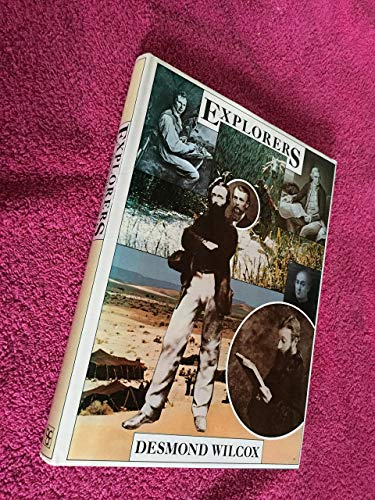 Explorers By Desmond Wilcox