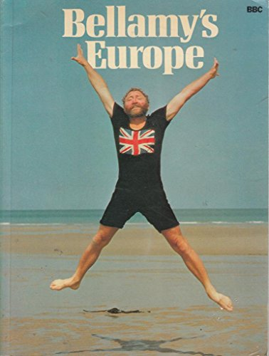 Bellamy's Europe By David Bellamy, OBE