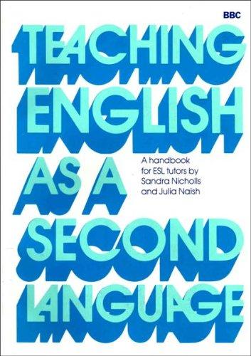 Teaching English as a Second Language By Julia Naish