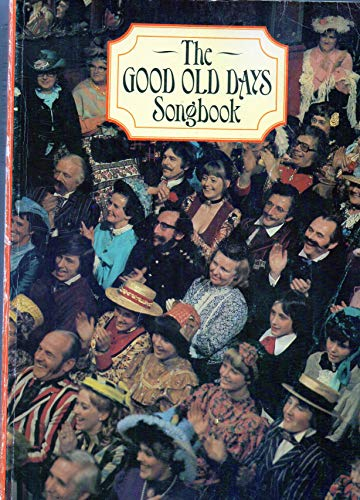 """""""Good Old Days"""" Song Book By Peter Gammond"""