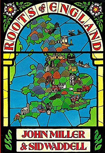 Roots of England By John Miller