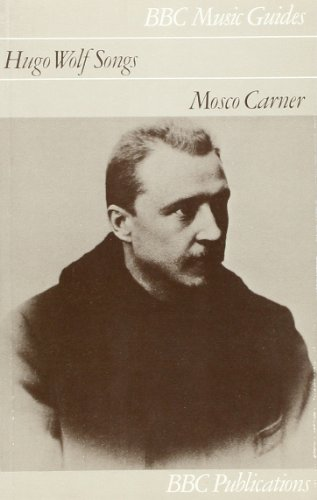 Hugo Wolf Songs By Mosco Carner