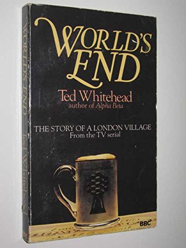 World's End By Ted Whitehead