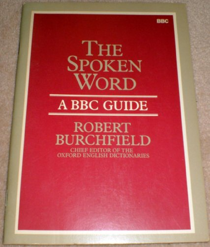 The Spoken Word By R.W. Burchfield