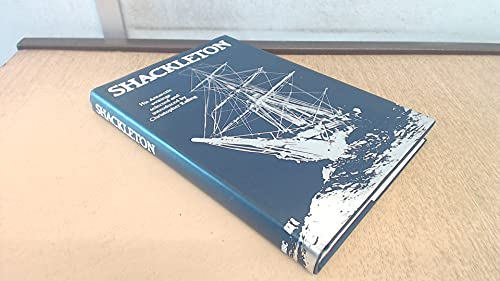 Shackleton: His Antarctic Writings Selected and Introduced by Christopher Ralling by Ralling