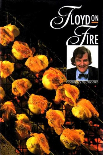 Floyd on Fire By Keith Floyd