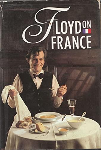 Floyd on France By Keith Floyd