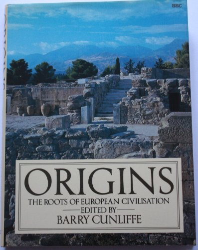 Origins By Edited by Barry Cunliffe