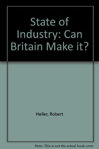 State of Industry By Robert Heller