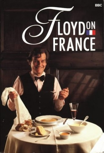 Floyd on France By Keith Floyd