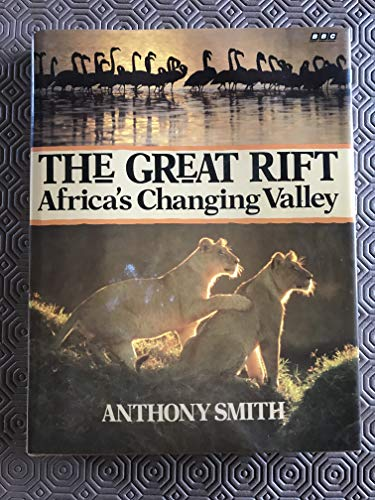 Great Rift By Anthony Smith