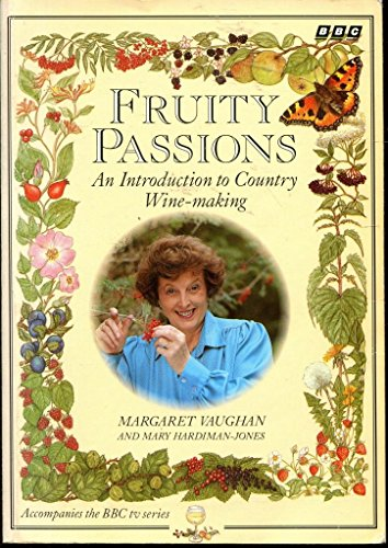 Fruity Passions By Margaret Vaughan