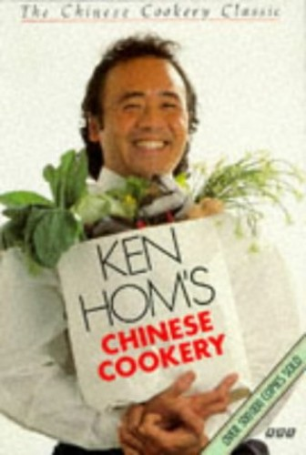 Chinese Cookery by Ken Hom