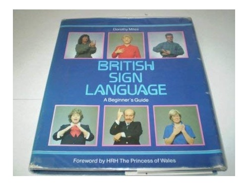 British Sign Language By Dorothy Miles