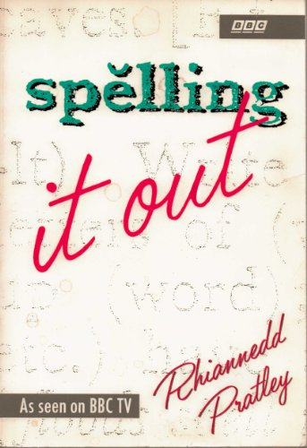 Spelling it Out By Rhiannedd Pratley