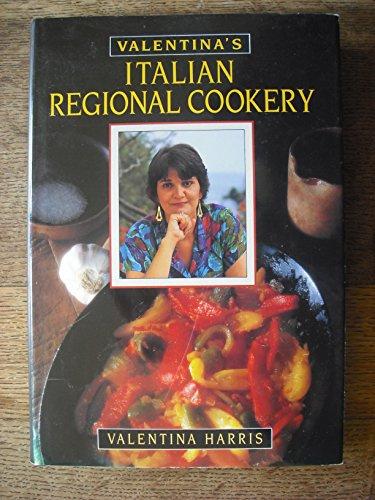 Italian Regional Cookery By Valentina Harris