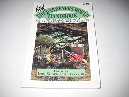 "The New ""Gardeners' World"" Handbook By John Kenyon"