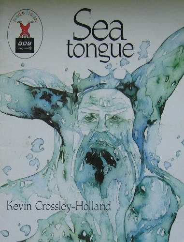 Sea Tongue By Kevin Crossley-Holland