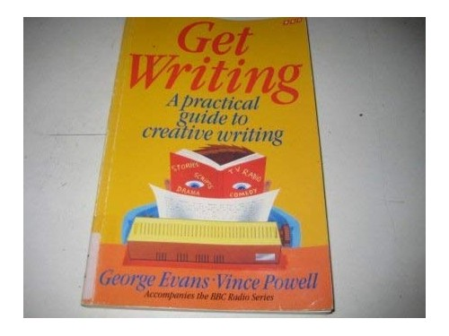 Step Up to Creative Writing By George Evans