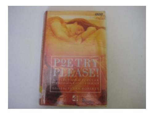 """Poetry Please"" By Edited by Susan Roberts"