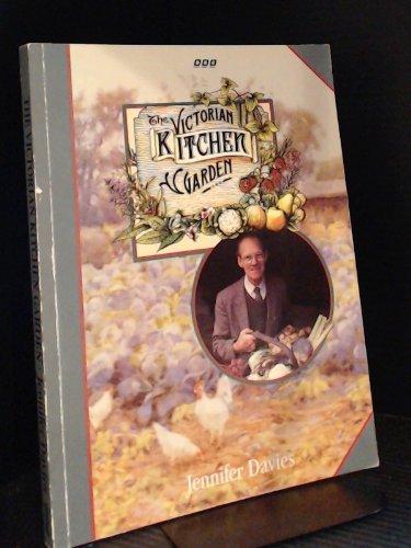 The Victorian Kitchen Garden By Jennifer Davies