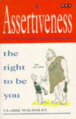 Assertiveness By Clare Walmsley