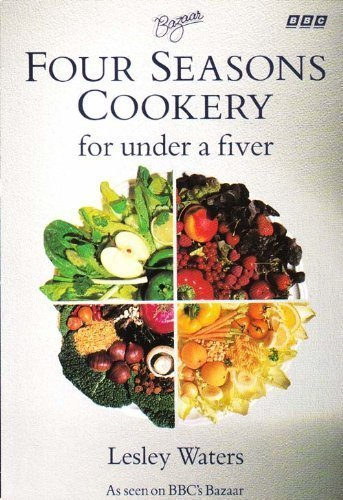 Four Seasons Cookery for Under a Fiver By Lesley Waters