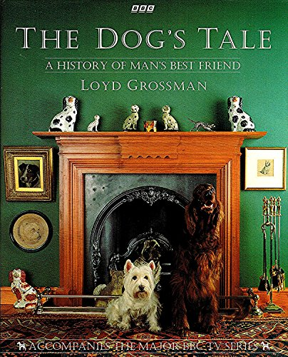 The Dog's Tale By Loyd Grossman