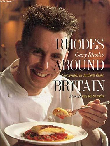 Rhodes Around Britain By Gary Rhodes