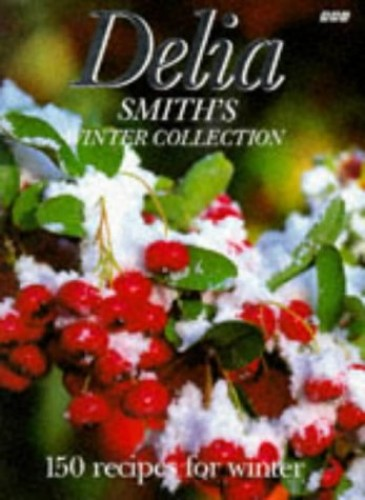 Delia Smith's Winter Collection by Delia Smith