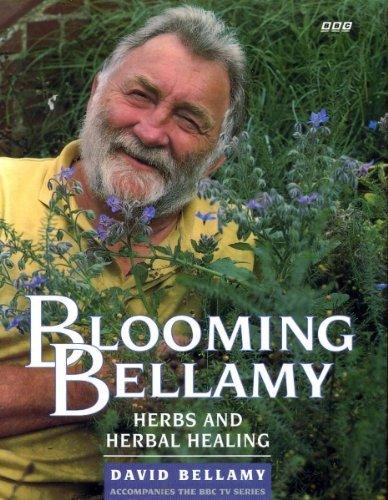 Blooming Bellamy By David Bellamy, OBE