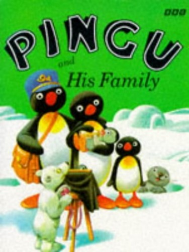 Pingu and His Family By Sibylle Von Flue