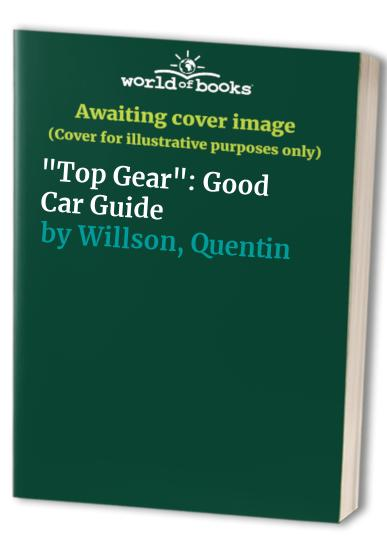 """""""Top Gear"""" By Quentin Willson"""