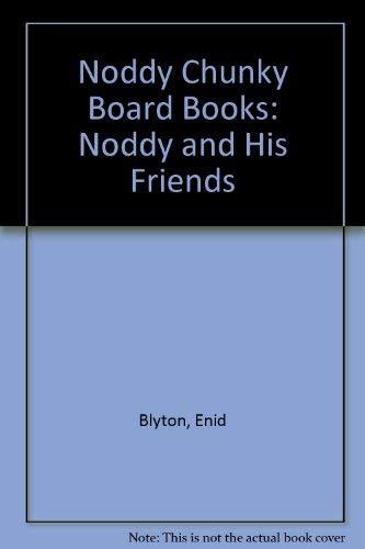 Noddy Chunky Board Books By Enid Blyton