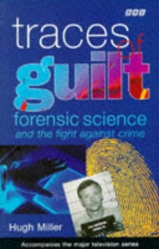 Traces of Guilt By Hugh Miller