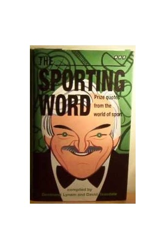 The Sporting Word By Desmond Lynam