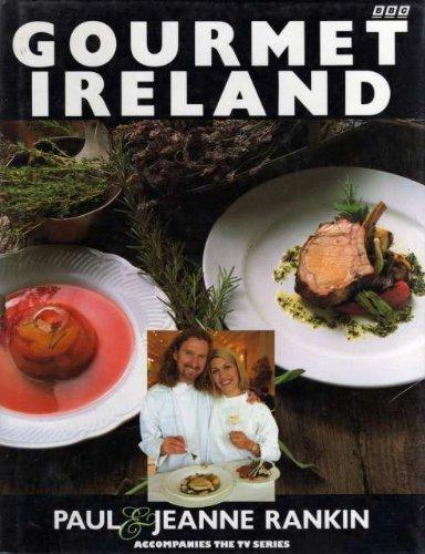 Gourmet Ireland By Paul Rankin