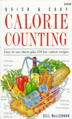 Quick and Easy Calorie Counting By Gill MacLennan