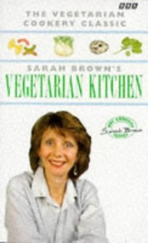 Sarah Brown's Vegetarian Kitchen By Sarah Brown